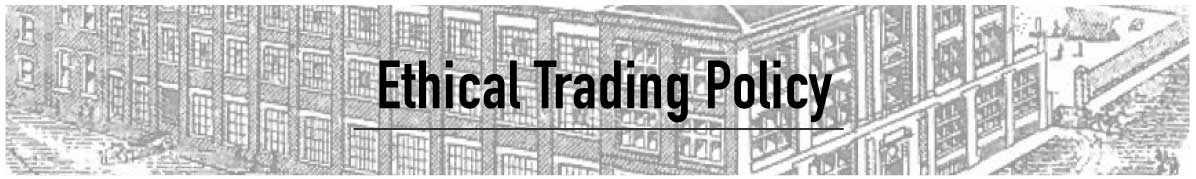Ethical Trading Policy